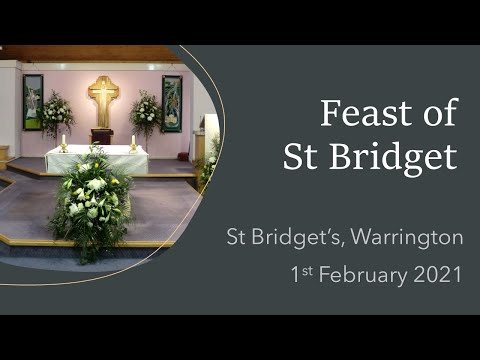 Mass on the Feast of St Bridget from St Bridget's, Warrington
