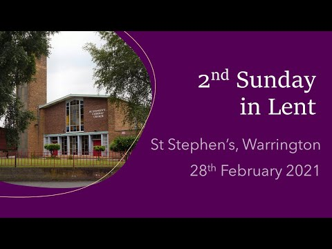 Mass on 2nd Sunday in Lent 2021 from St Stephen's, Warrington