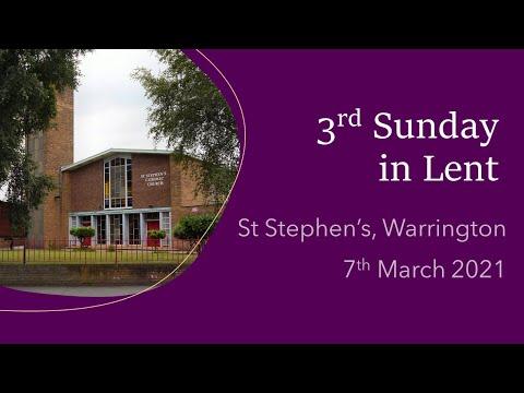 Mass on 3rd Sunday in Lent 2021 from St Stephen's, Warrington